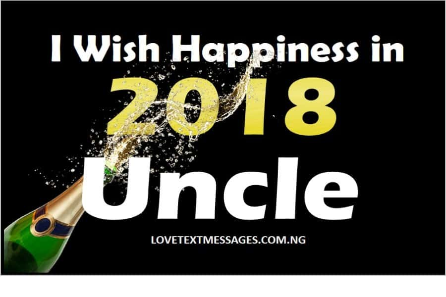 happy new year 2018 to my uncle