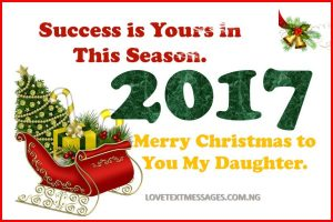 Merry Christmas 2017 to Daughter