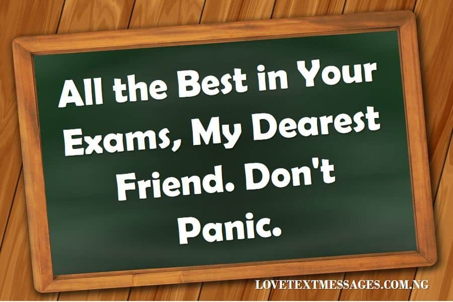 100 Exam Success Wishes And Messages For Someone Special Love Text