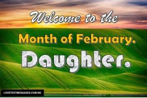 Happy New month of February for Daughter