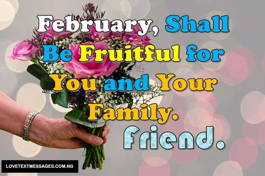 Happy New month of February for My Friend