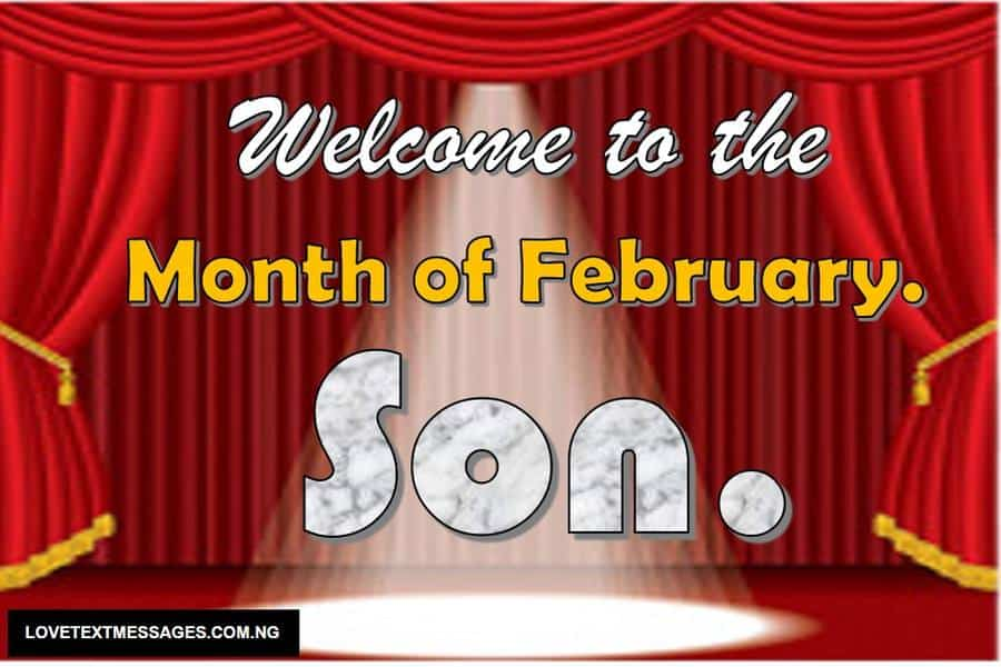 Happy New month of February for Son