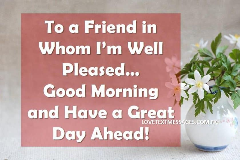 50 Sweet Good Morning Wishes For Friends Love Text Messages