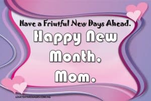 Happy New Month of February for Mom