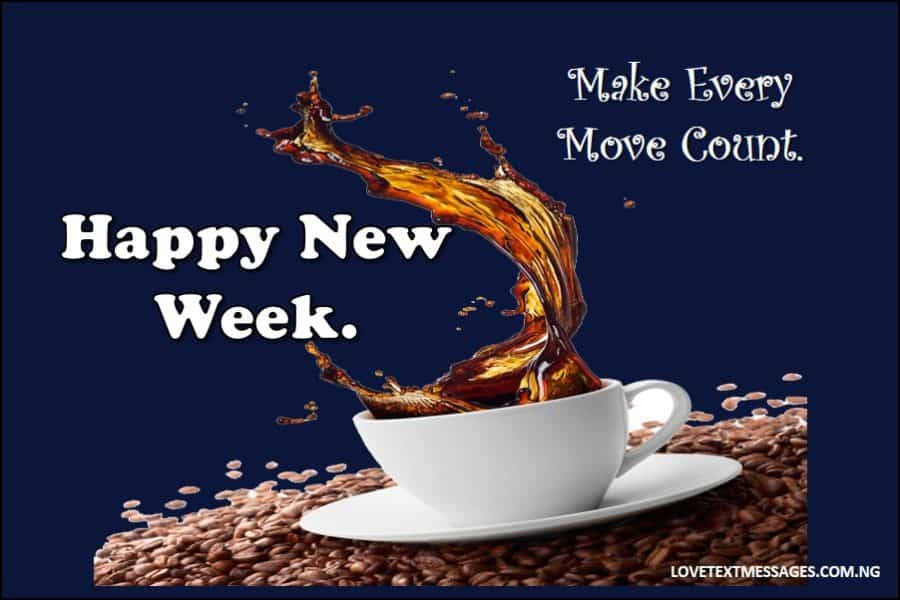 2019 Inspirational Happy New Week Quotes for Everyone - Love ...