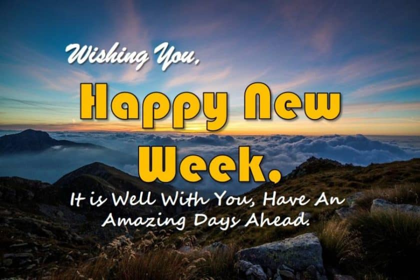 2019 Inspirational Happy New Week Quotes for Everyone - Love