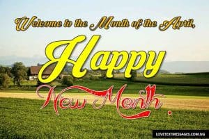 Happy New Month of April to My Lover