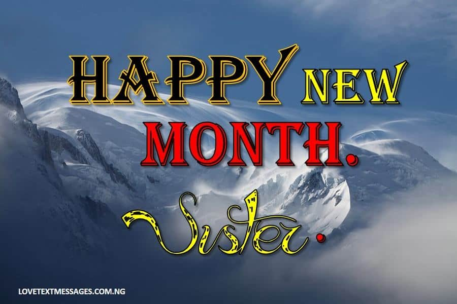 Happy New Month of April to My Sister