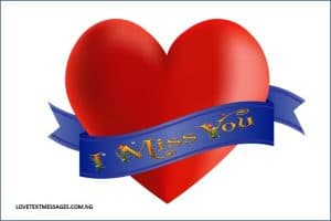I Miss You Messages for My Girlfriend