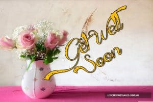 Get Well Soon Messages for Family Member