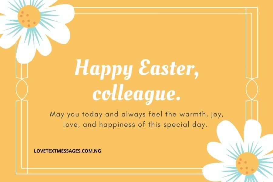 Happy Easter Messages and SMS for Colleagues/Co-workers