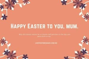 Happy Easter Messages and SMS for Mum