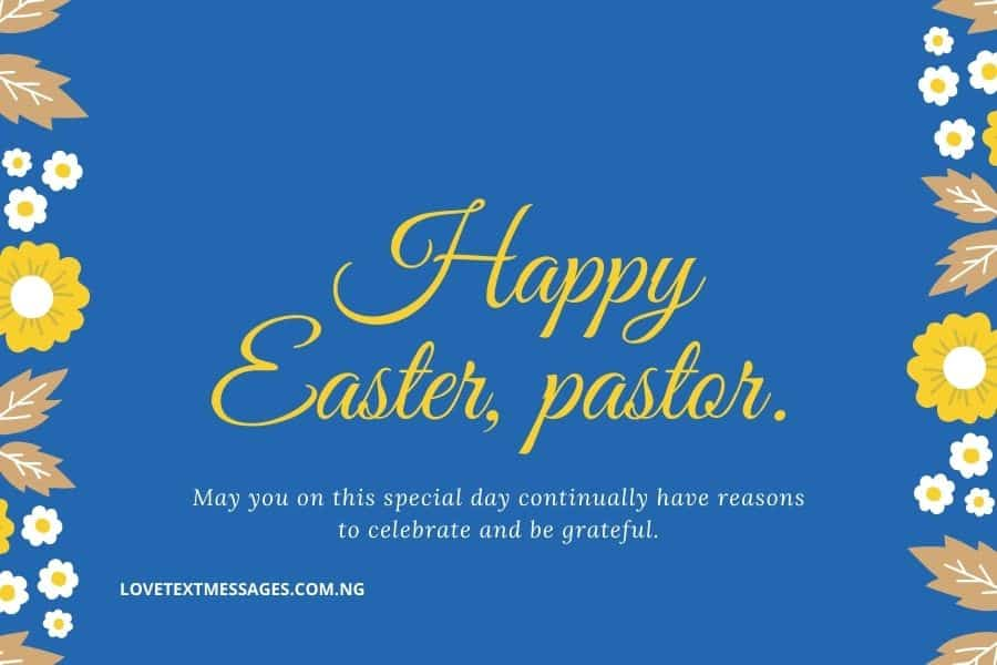 Happy Easter Messages and SMS for Pastor