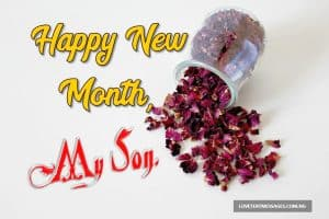 Happy New Month Text Messages for Son