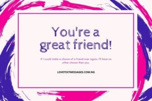 Friendship Text Messages for Your Friend