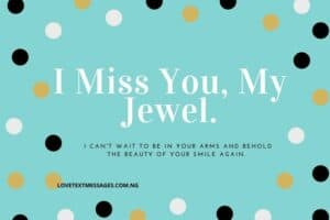 Missing You Love Messages