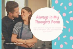 Always in My Thoughts Poem