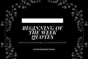 Beginning of the Week Quotes