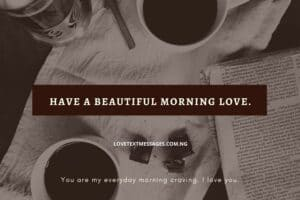 Good Morning Text Messages to My Husband