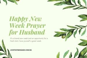 Happy New Week Prayer SMS for Husband