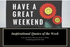 Inspirational Quotes of the Week