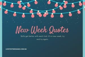 New Week Quotes