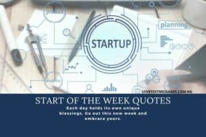 Start of the Week Quotes