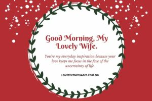 Sweet Good Morning Message for My Wife