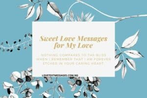 Sweet Love Messages for My Love