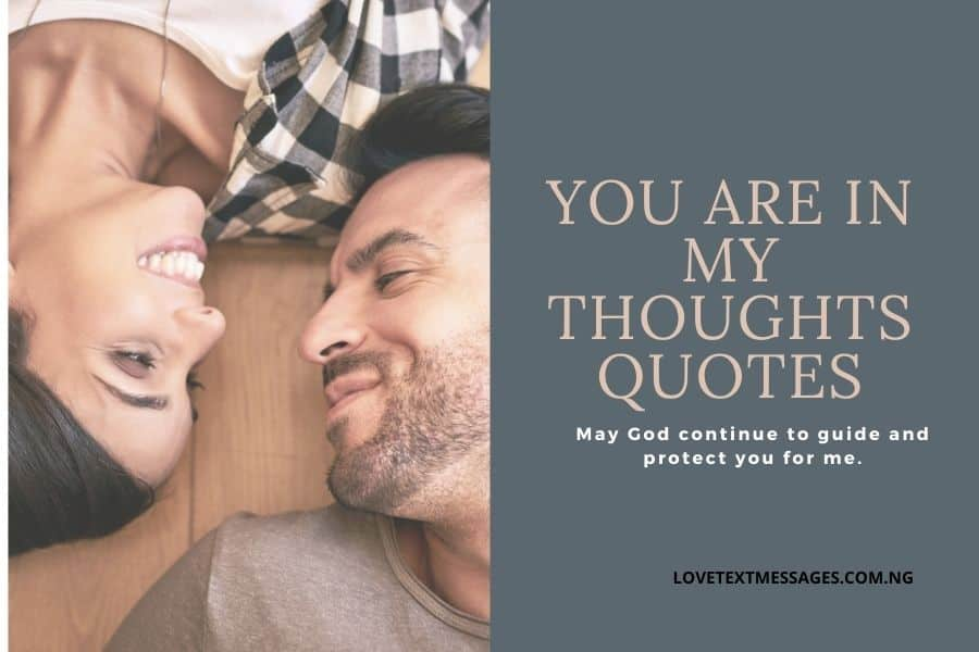 You Are in My Thoughts Quotes