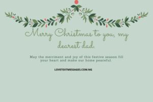 Christmas Greetings, Messages and Wishes for Dad