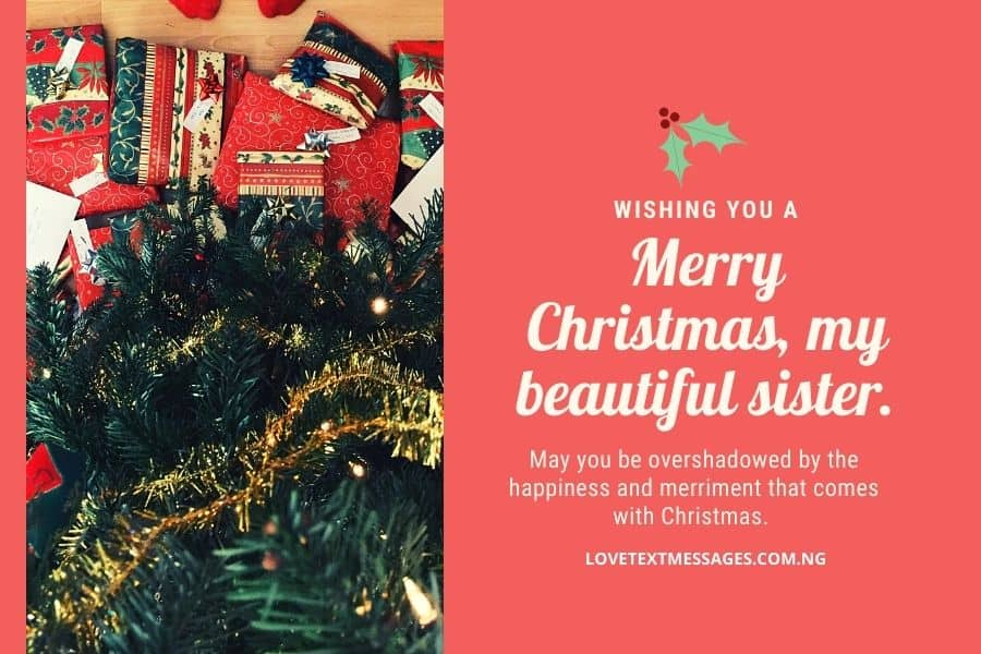 Christmas Greetings, Messages and Wishes for Sister