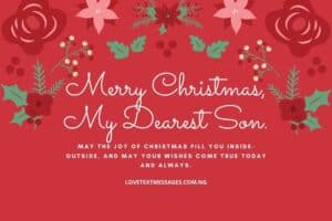 Christmas Greetings, Messages and Wishes for Son