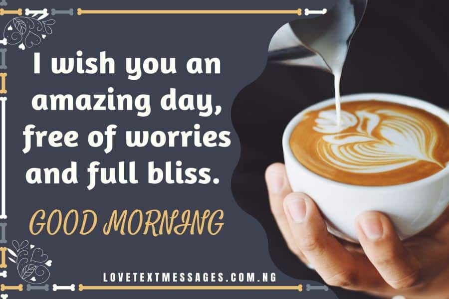 Good Morning Messages for a Special Friend