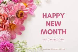 Happy New Month to My Girlfriend