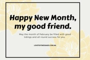 Happy New month of February for Friends