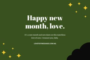 Happy New Month Messages to a Lover