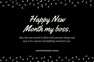 Happy New Month Text Messages for Boss