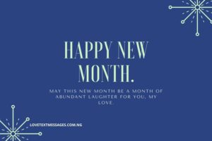 Sweet Happy New Month Message for Her