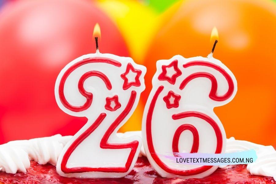 Happy 26th birthdays